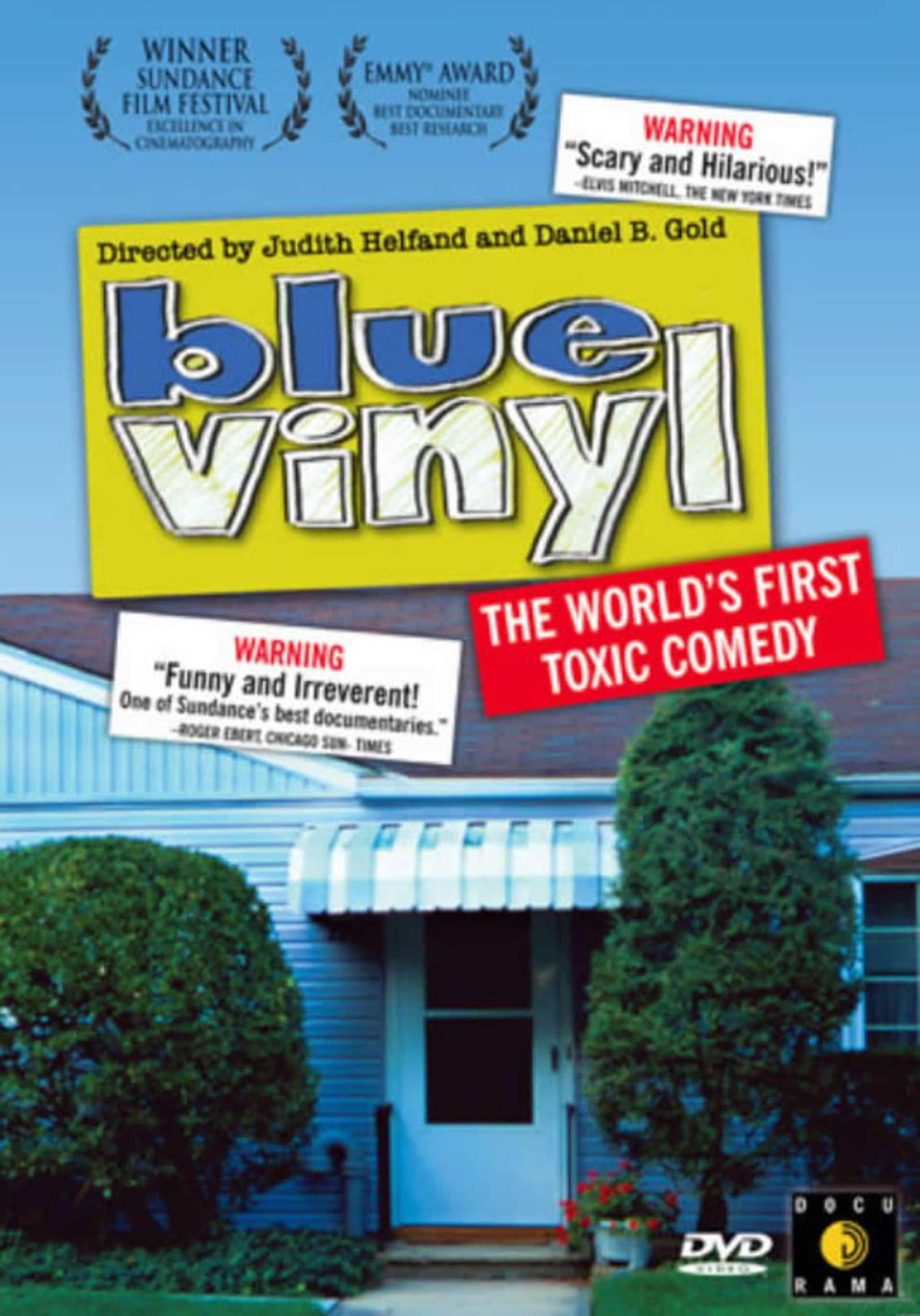 Blue Vinyl Documentary