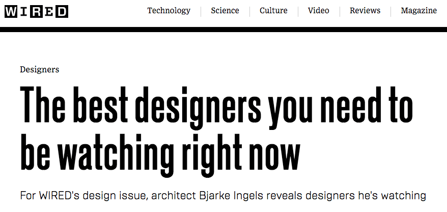 The best designers you need to be watching right now (WIRED)